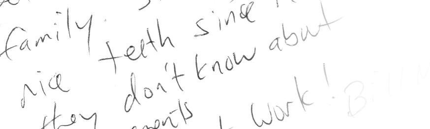 A close up of Bill's handwriting!